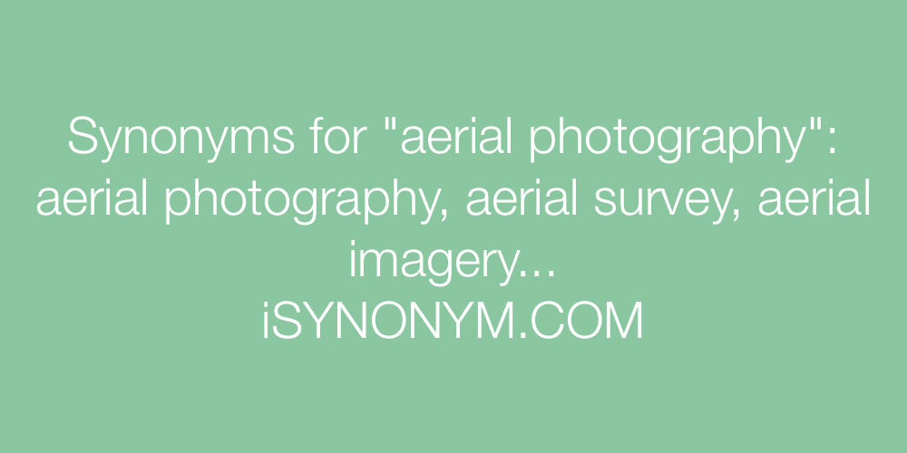 Synonyms aerial photography