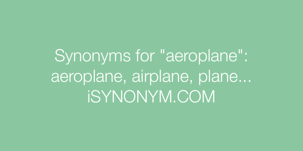 Synonyms aeroplane