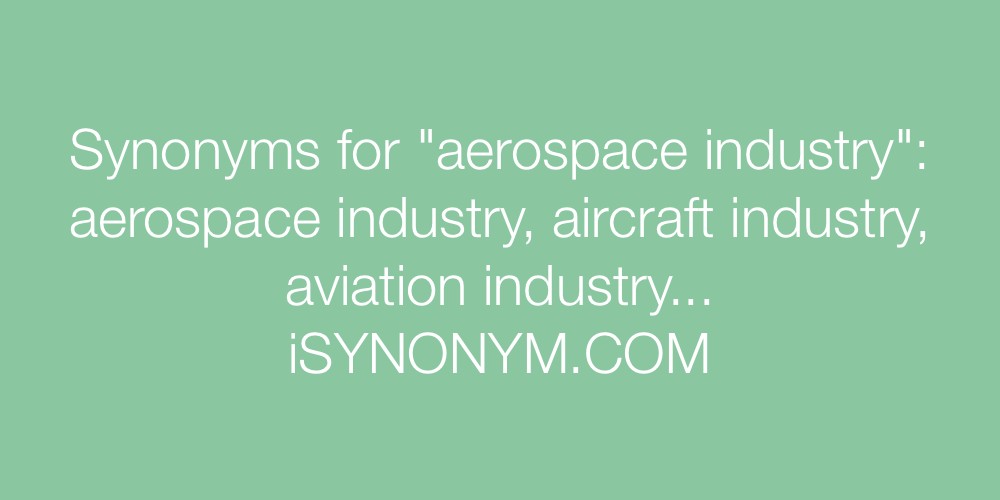Synonyms aerospace industry