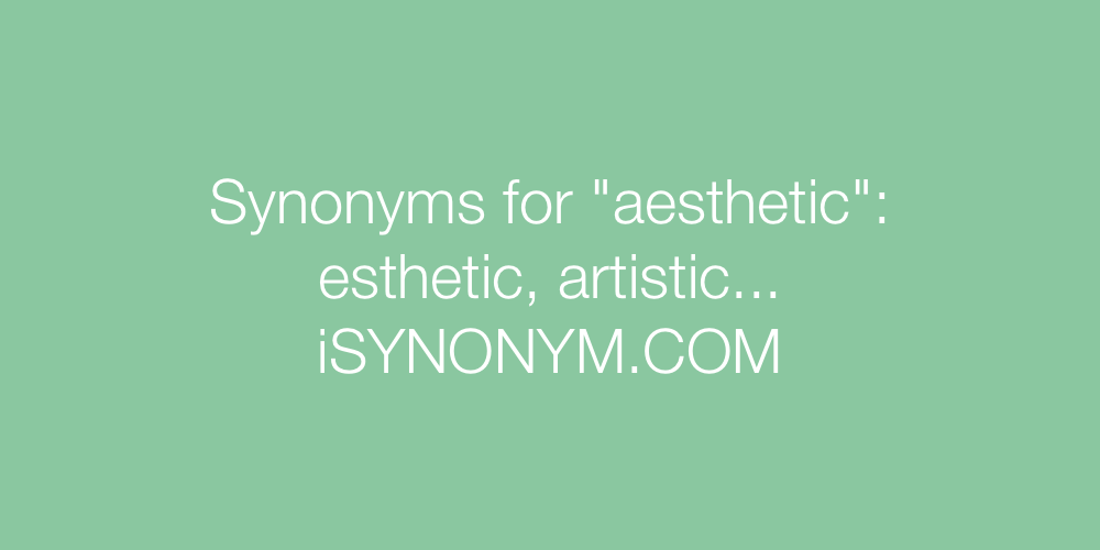 Synonyms aesthetic