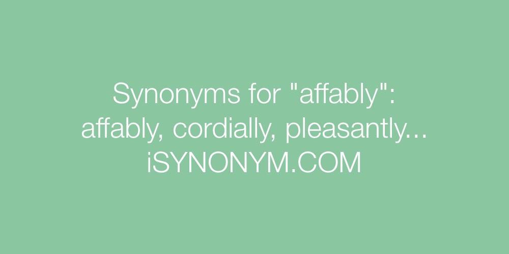 Synonyms affably