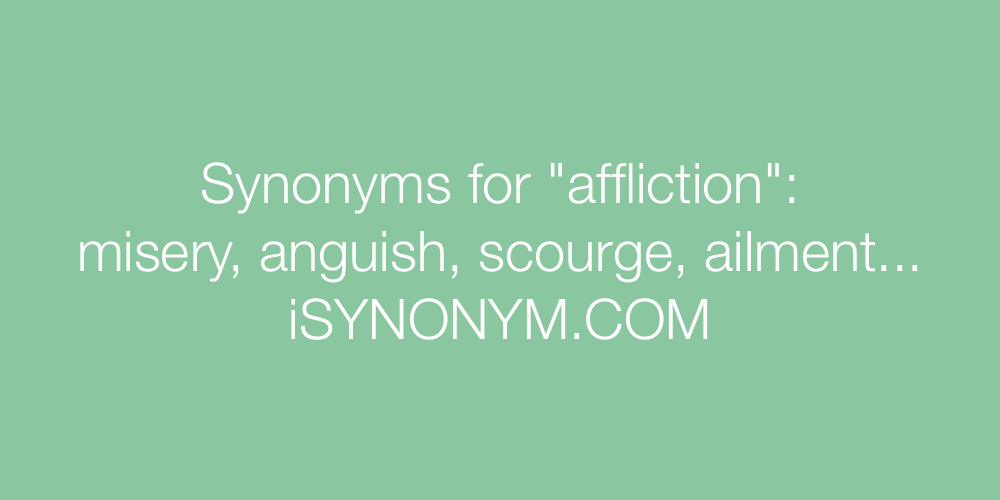 Synonyms affliction