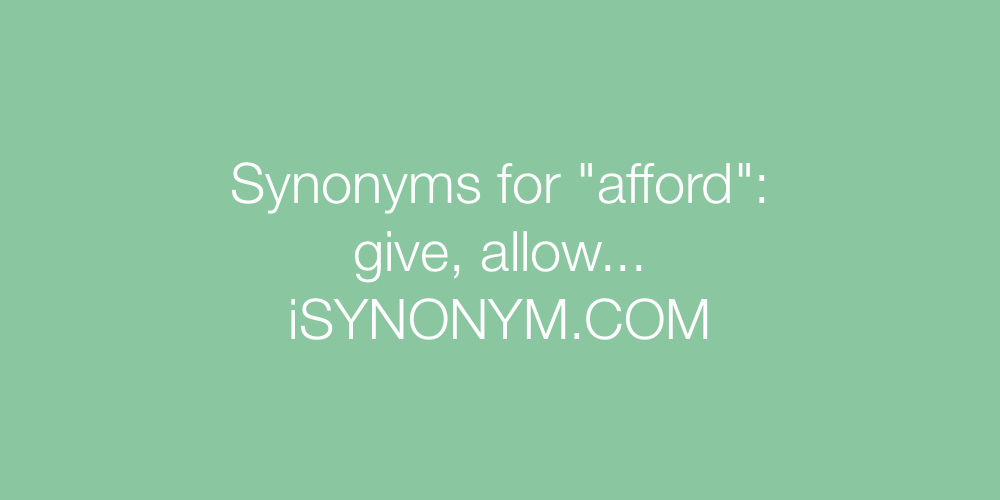 Synonyms afford