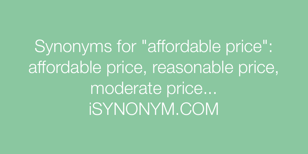 Synonyms affordable price