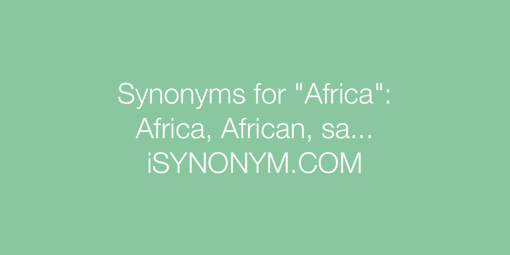 Synonyms Africa