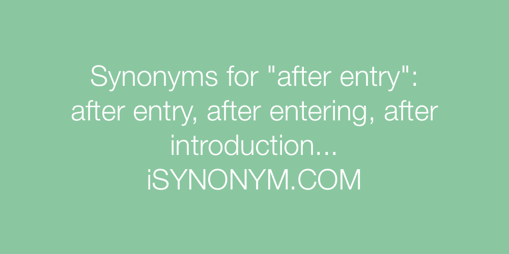 Synonyms after entry