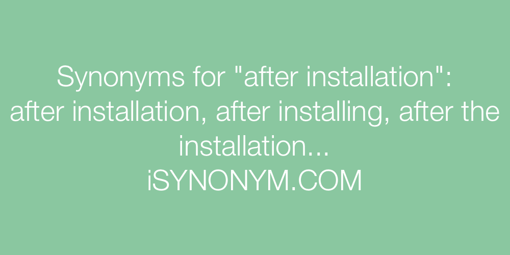 Synonyms after installation
