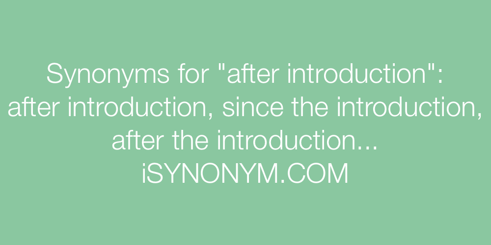Synonyms after introduction