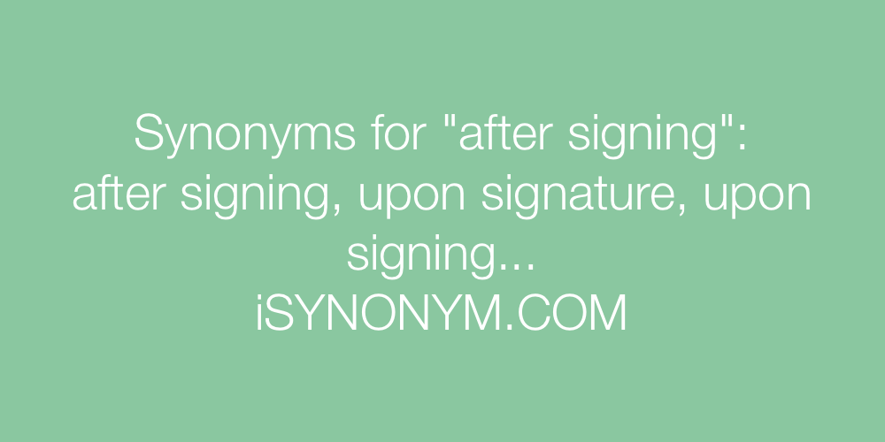 Synonyms after signing