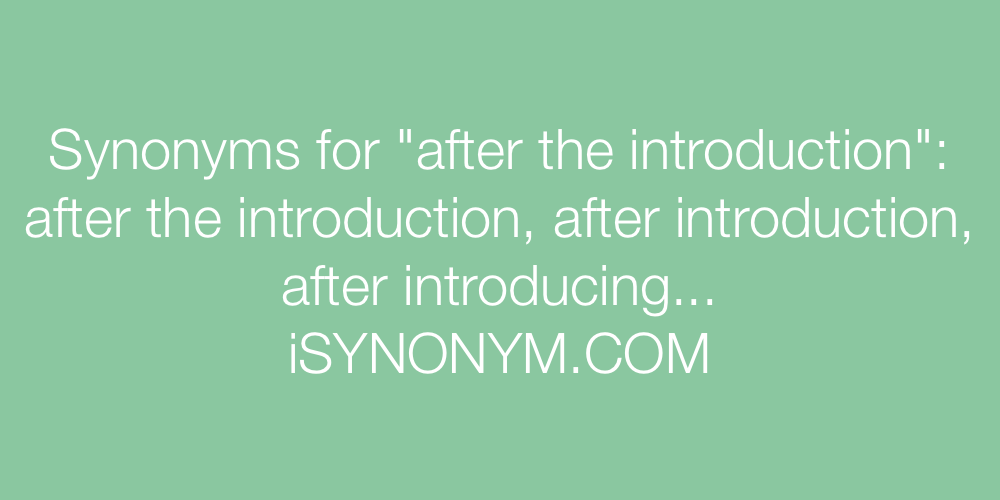 Synonyms after the introduction
