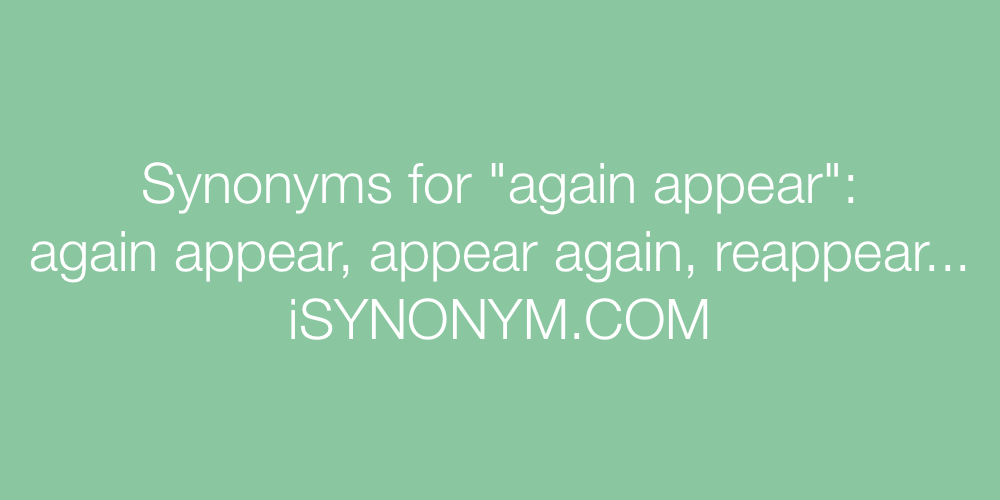 Synonyms again appear
