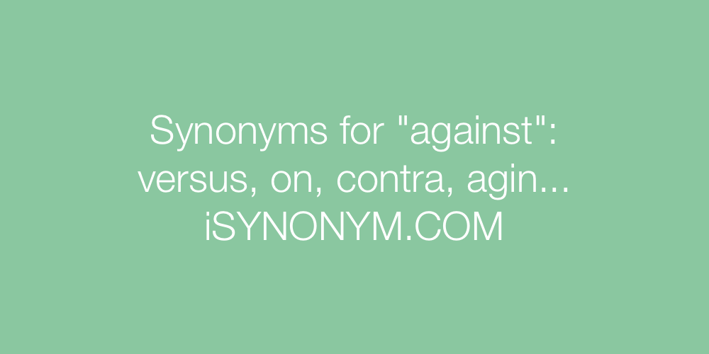 Synonyms against