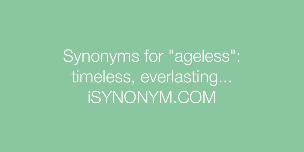 Synonyms ageless