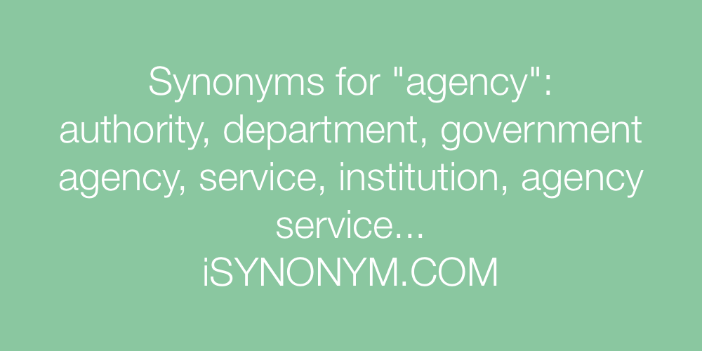 Synonyms agency