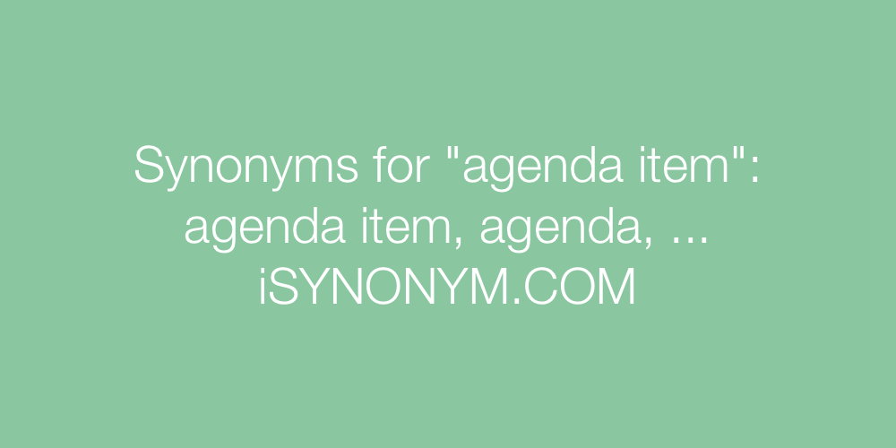 Synonyms agenda item