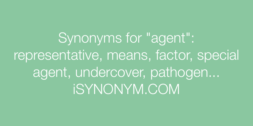 Synonyms agent