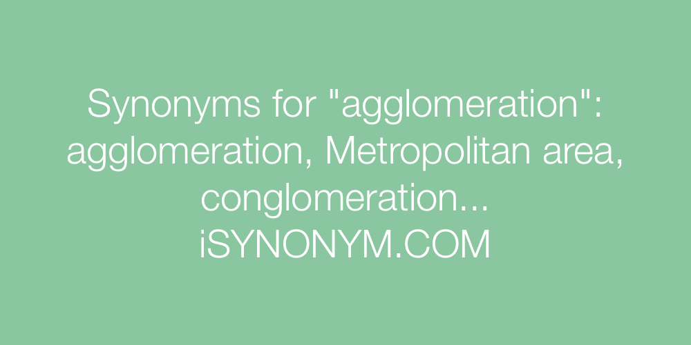 Synonyms agglomeration