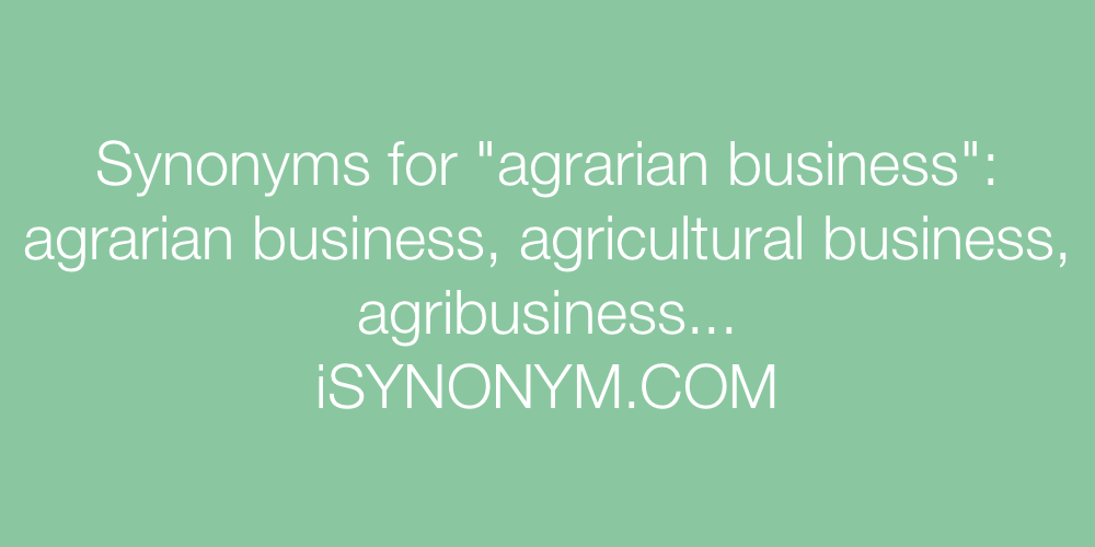 Synonyms agrarian business