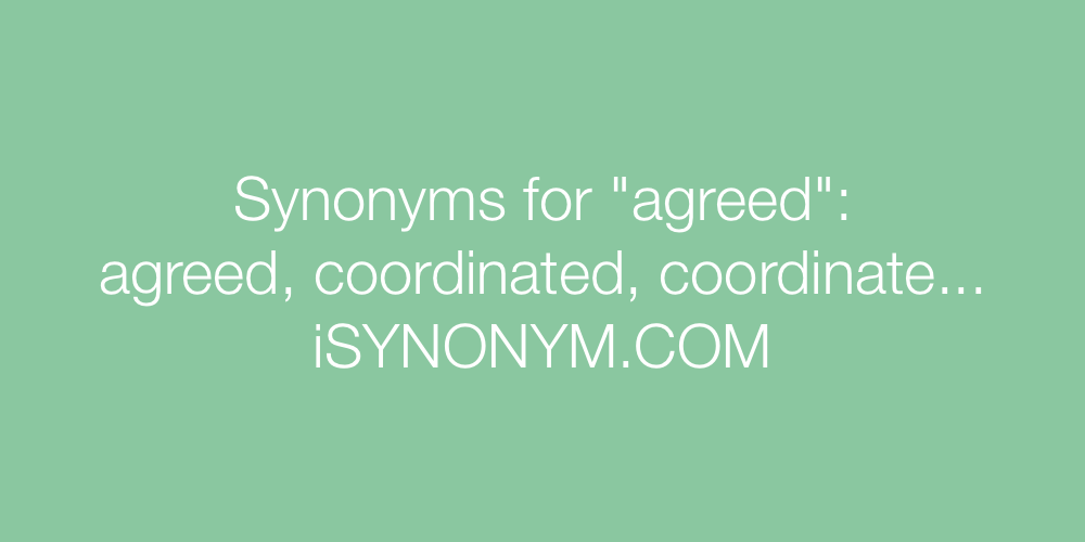 Synonyms agreed