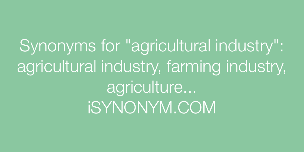 Synonyms agricultural industry