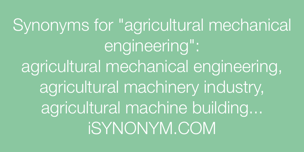 Synonyms agricultural mechanical engineering