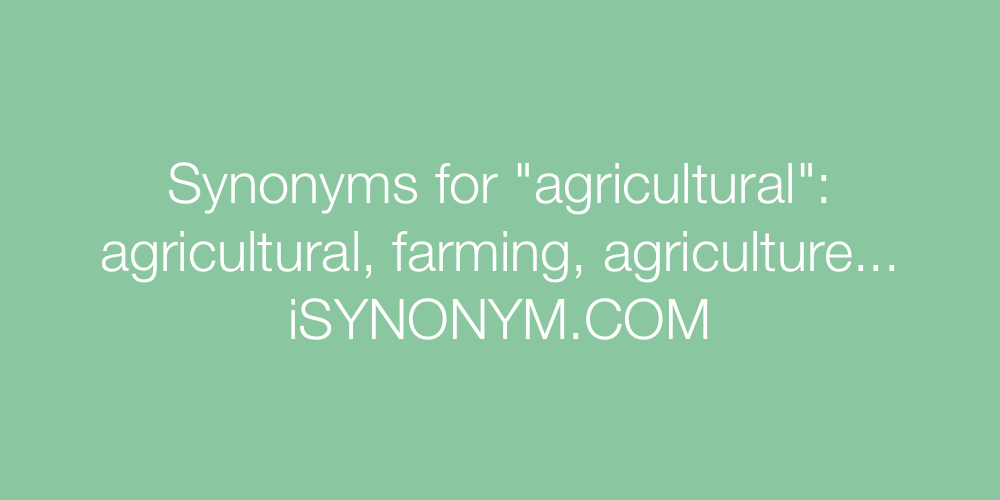 Synonyms agricultural