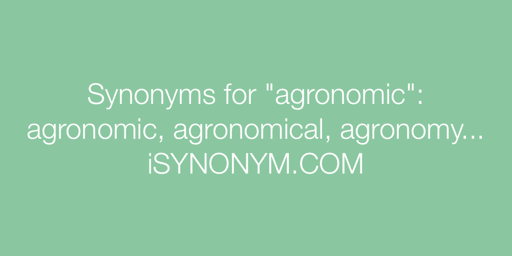 Synonyms agronomic
