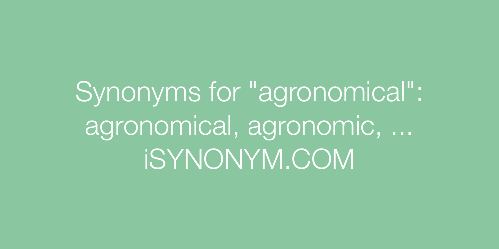 Synonyms agronomical