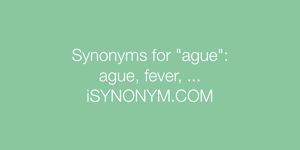 Synonyms ague