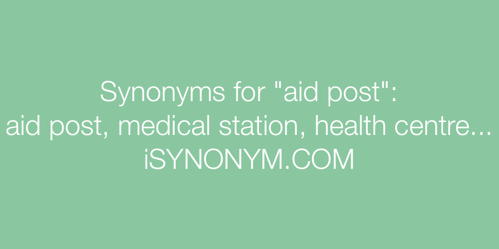 Synonyms aid post