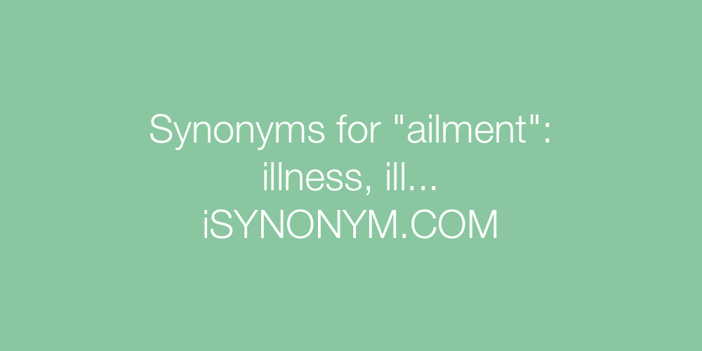 Synonyms ailment