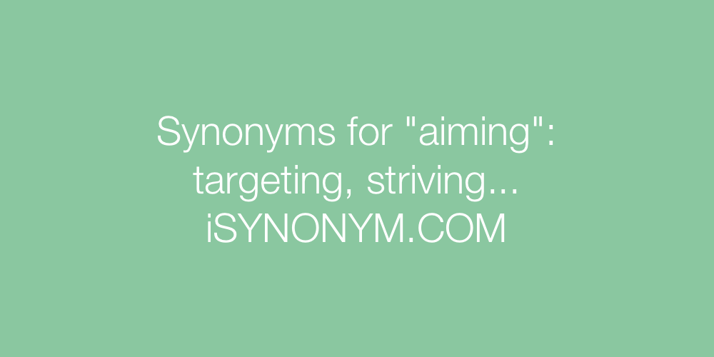 Synonyms aiming