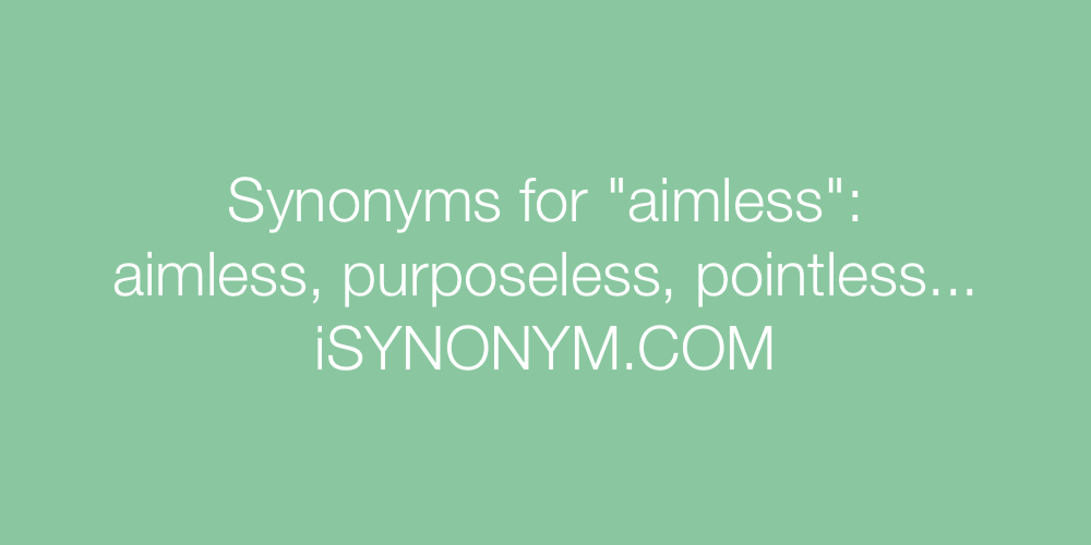 Synonyms aimless