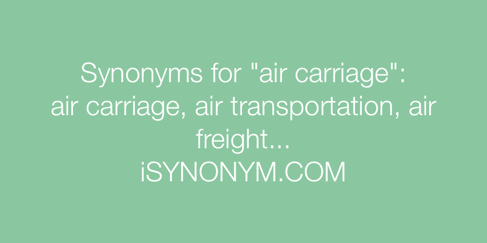 Synonyms air carriage