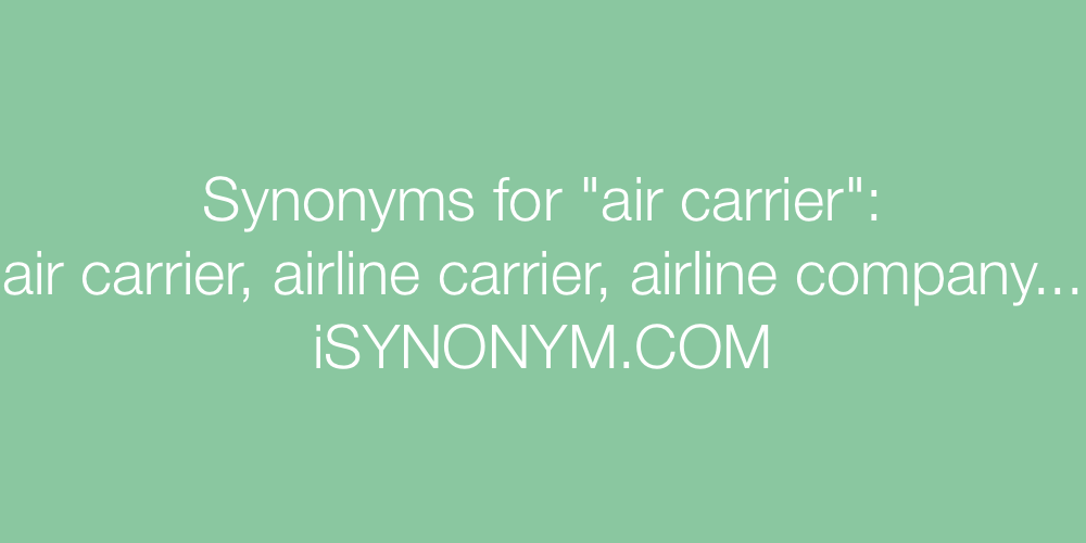 Synonyms air carrier