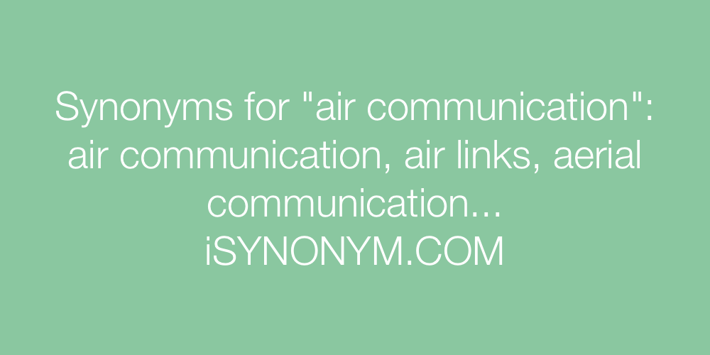 Synonyms air communication