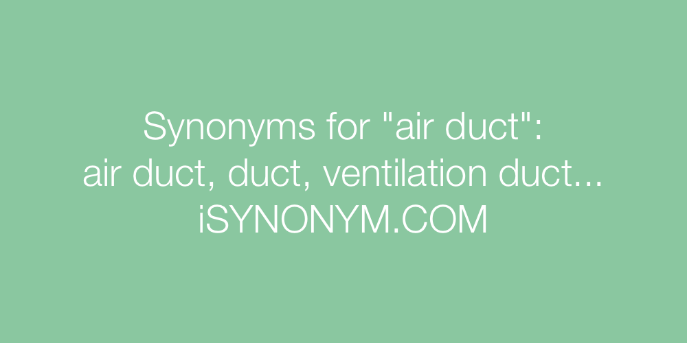 Synonyms air duct