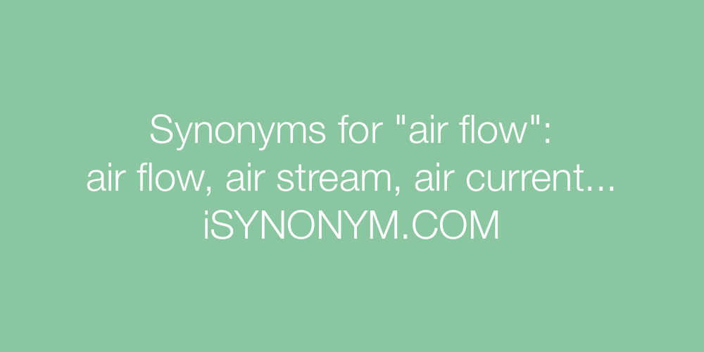 Synonyms air flow