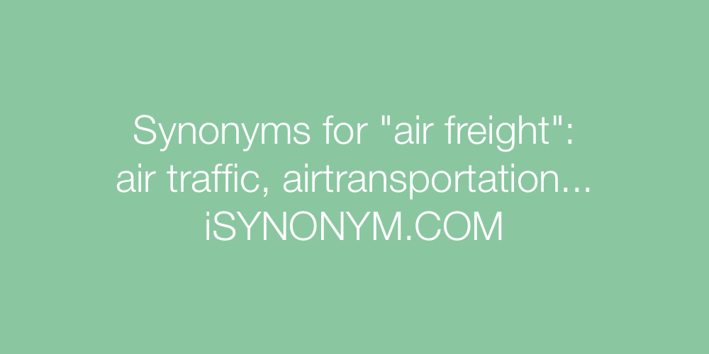 Synonyms air freight