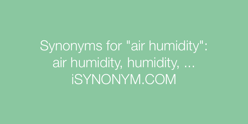 Synonyms air humidity