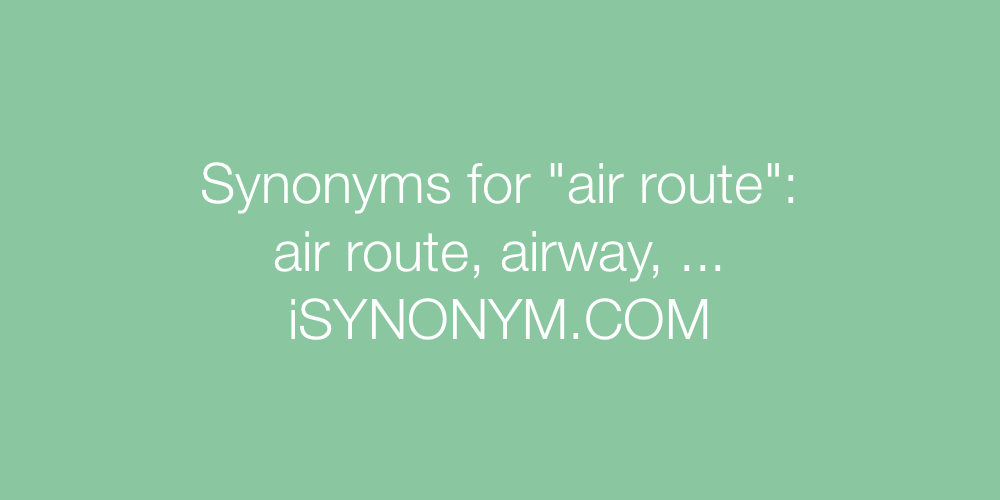 Synonyms air route