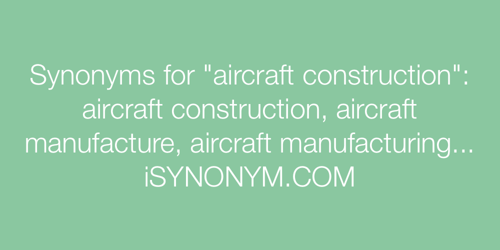 Synonyms aircraft construction