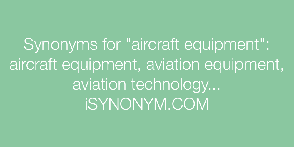 Synonyms aircraft equipment