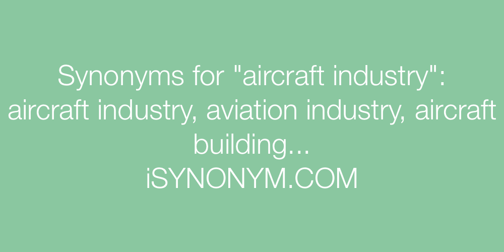 Synonyms aircraft industry