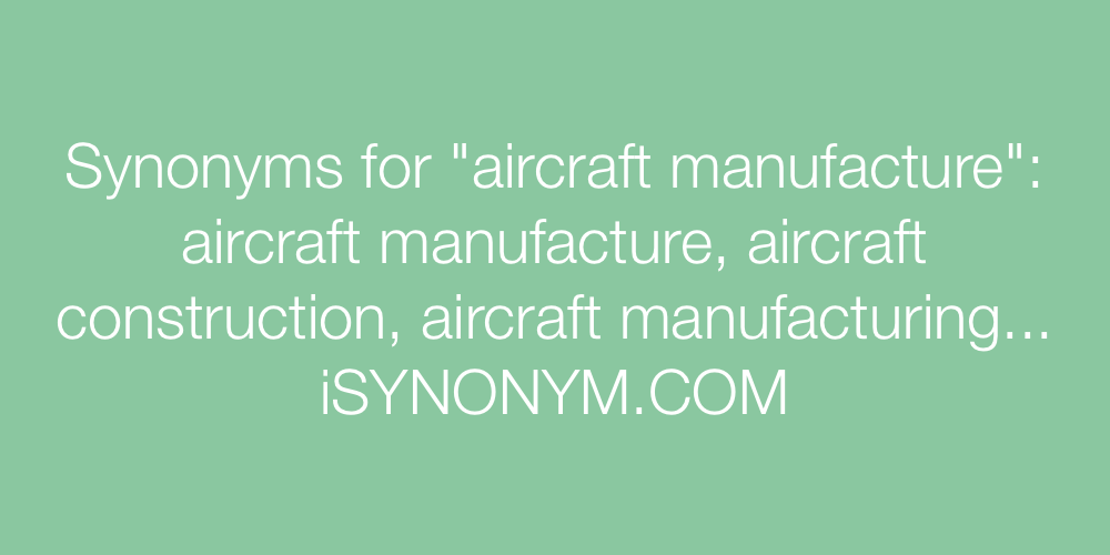 Synonyms aircraft manufacture