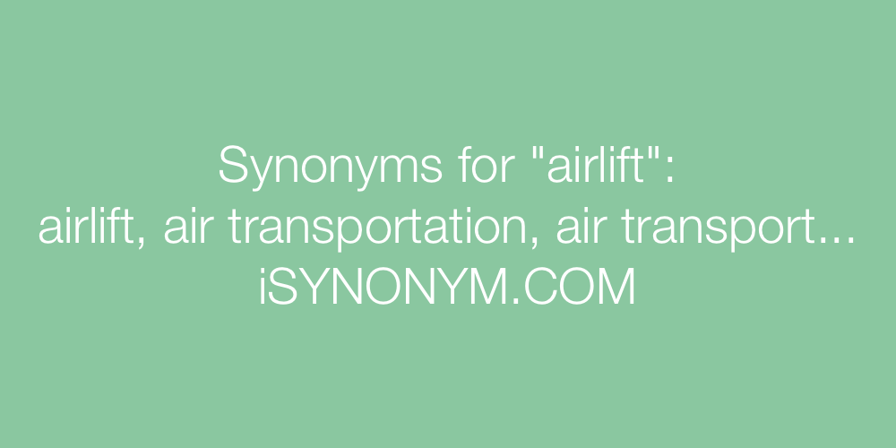 Synonyms airlift