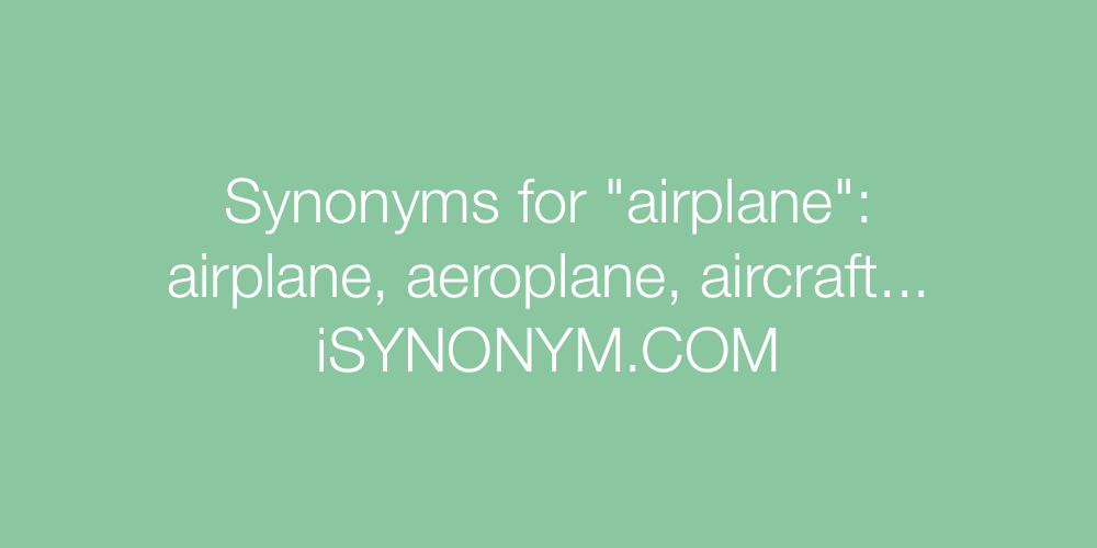 Synonyms airplane