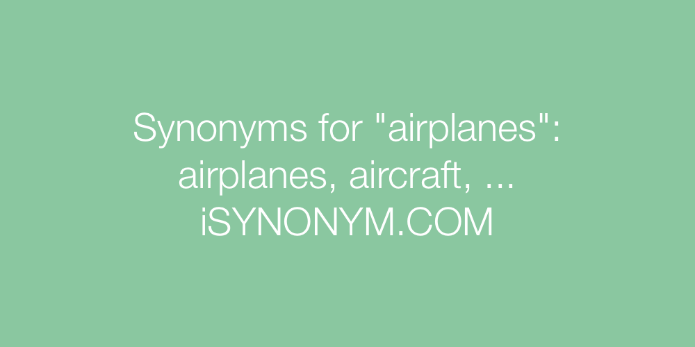 Synonyms airplanes