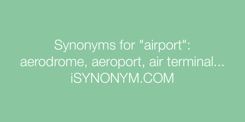 Synonyms airport