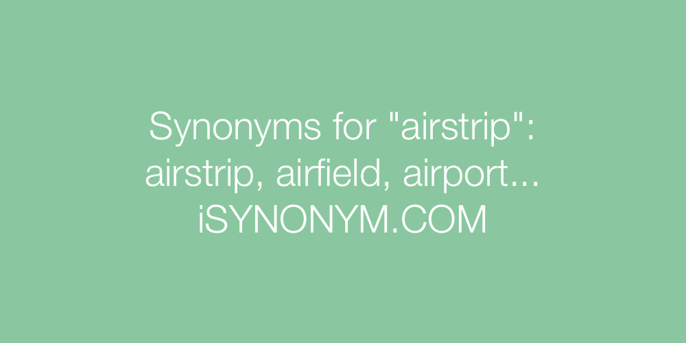 Synonyms airstrip